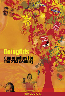Doing Ads: Approaches for the 21st Century
