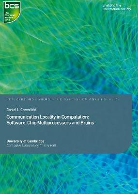 Communication Locality in Computation: Software, Chip Multiprocessors and Brains