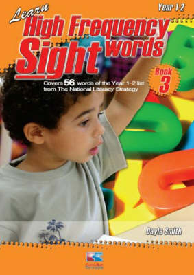 Learn High Frequency Sight Words: Bk. 3