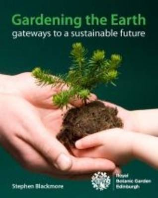 Gardening the Earth: Gateways to a Sustainable Future