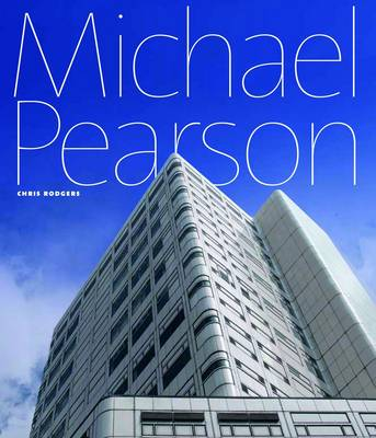 The Power of Process: The Architecture of Michael Pearson