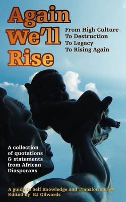 Again We'll Rise: A Collection of Quotations and Statements