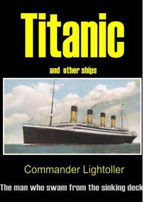 """""""Titanic"""" and Other Ships"""