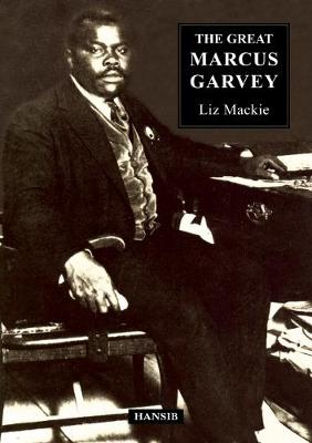 The Great Marcus Garvey