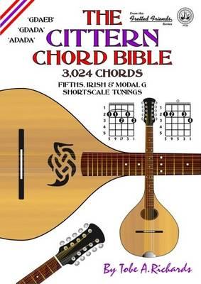 The Cittern Chord Bible: Fifths, Irish and Modal D Shortscale Tunings
