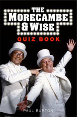 The Morecambe and Wise Quiz Book
