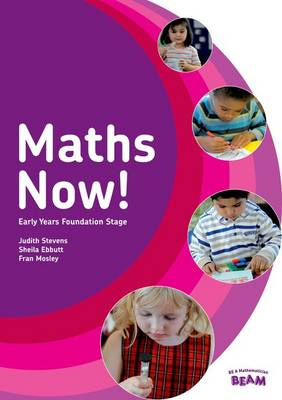 Maths Now! Early Years Foundation Stage