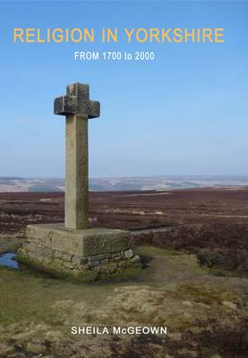Religion in Yorkshire: From 1700 to 2000
