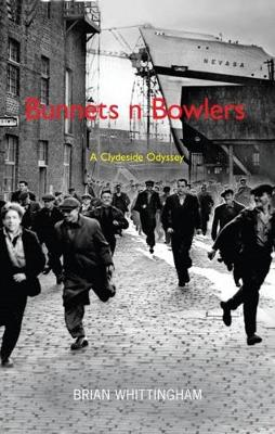 Bunnets 'n' Bowlers: A Clydeside Odyssey