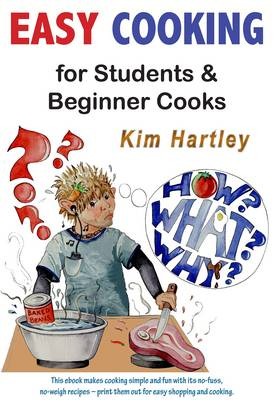 Easy Cooking for Students and Beginner Cooks