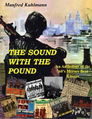 The Sound With The Pound: An Anthology of the 60s Merseybeat Sound