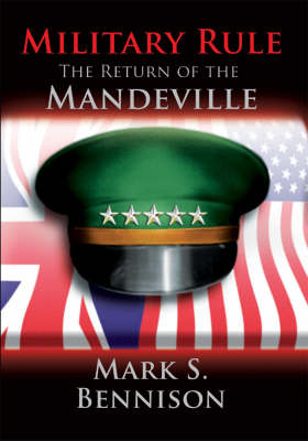 Military Rule: The Return of the Mandeville