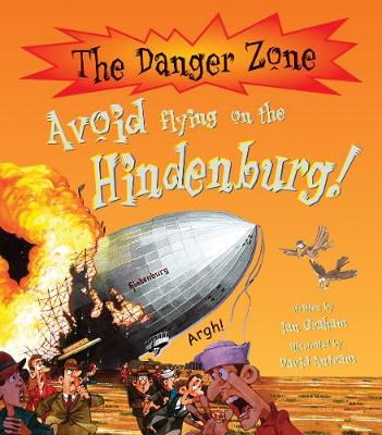 Avoid Flying On The Hindenburg!