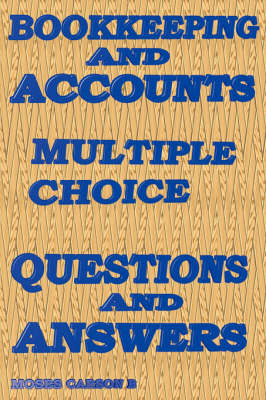 Bookkeeping and Accounts, Multiple Choice Questions & Answers