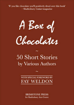 A Box of Chocolates: 50 Short Stories by Various Authors