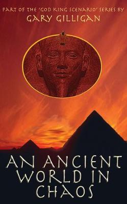 An Ancient World in Chaos