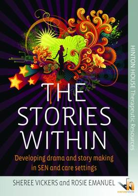The Stories Within: Developing Inclusive Drama and Story-Making