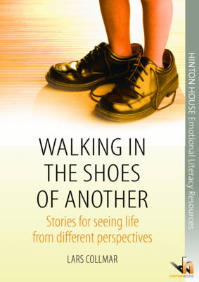 Walking in the Shoes of Another: Stories for Seeing Life from Different Perspectives