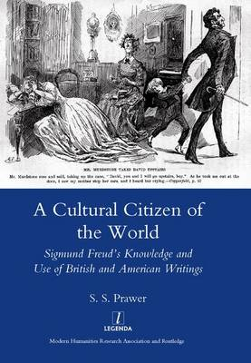 A Cultural Citizen of the World: Sigmund Freud's Knowledge and Use of British and American Writings