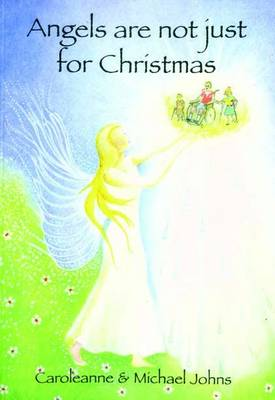 Angels are Not Just for Christmas