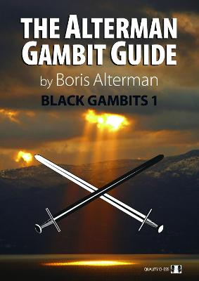 The Alterman Gambit Guide: Black Gambits 1