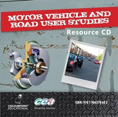 Motor Vehicle and Road User Studies Resource CD: for CCEA GCSE