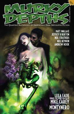 Murky Depths #14: The Quarterly Anthology Of Graphically Dark Speculative Fiction