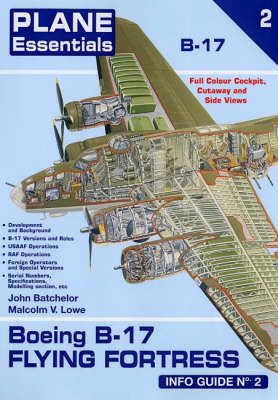 Boeing B-17 Flying Fortress Info Guide: Info Guide