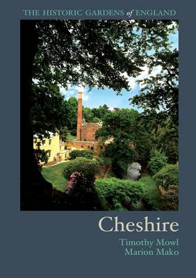 The Historic Gardens of Cheshire