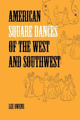 American Square Dances of the West and Southwest