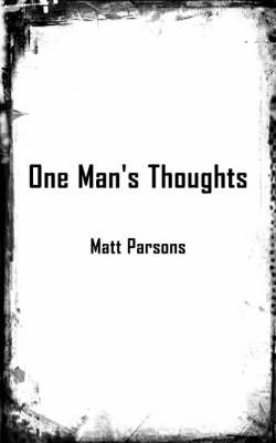 One Man's Thoughts