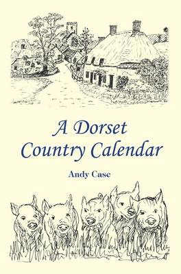 A Dorset Country Calendar