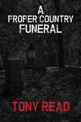 A Proper Country Funeral