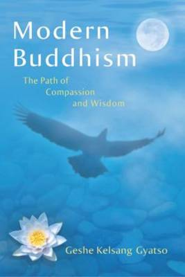 Modern Buddhism: The Path of Compassion and Wisdom