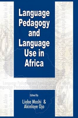 Language Pedagogy and Language Use in Africa