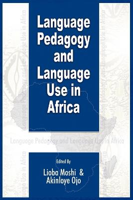Language Pedagogy and Language Use in Africa (PB)