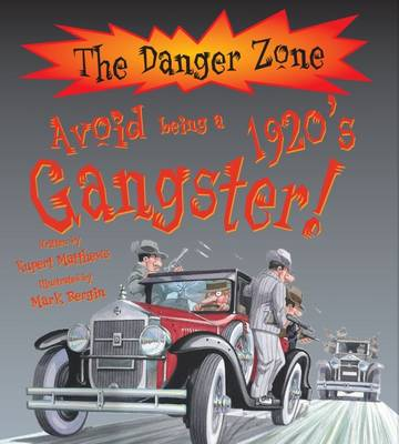 Avoid Being a 1920's Gangster!