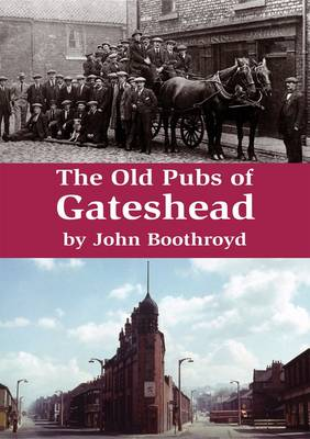 The Old Pubs of Gateshead
