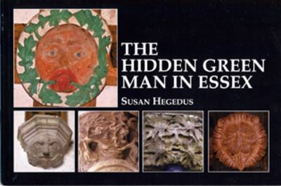 The Hidden Green Man in Essex