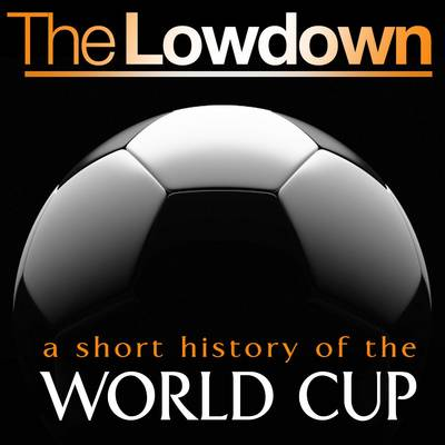A Short History of the World Cup