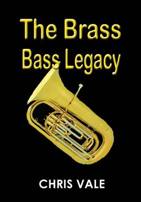 The Brass Bass Legacy