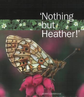 'Nothing But Heather!': Scottish Nature in Poems, Photographs and Prose