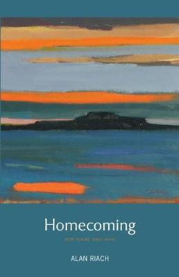 Homecoming: New Poems 2001-2009