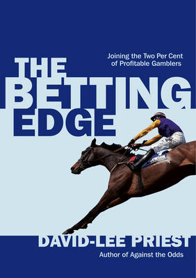 The Betting Edge: Joining the Two Per Cent of Profitable Gamblers