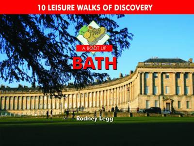A Boot Up Bath: 10 Leisure Walks of Discovery