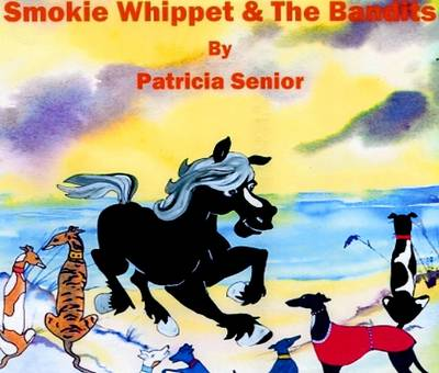 Smokie Whippet and the Bandits: The Party
