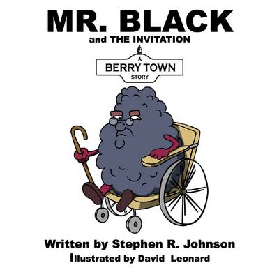 Mr. Black and the Invitation: A Berry Town Story