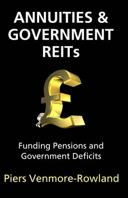 Annuities and Government REITs: Funding Pensions and Government Deficits