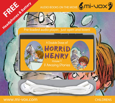 A Double Dose of Horrid Henry: v. 4
