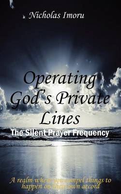 Operating God's Private Lines